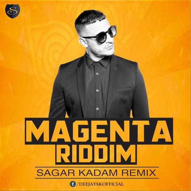 DJ SNAKE -MAGENTA RIDDIM -REMIX-SAGAR KADAM[DEMO] by